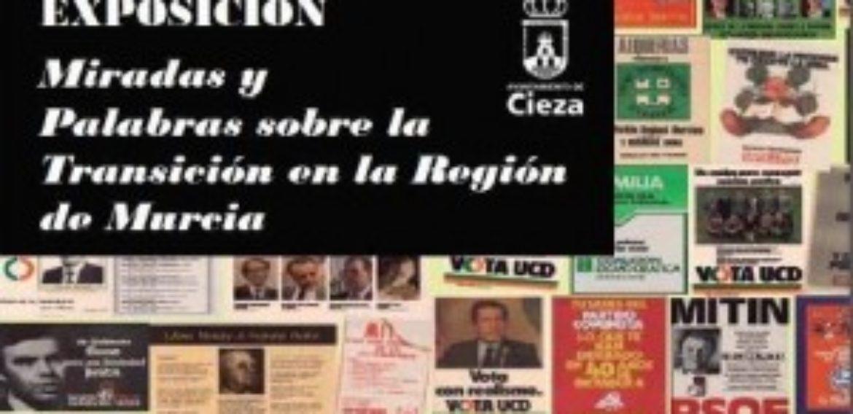 Exposición Miradas y palabras sobre la Transición en la Región de Murcia