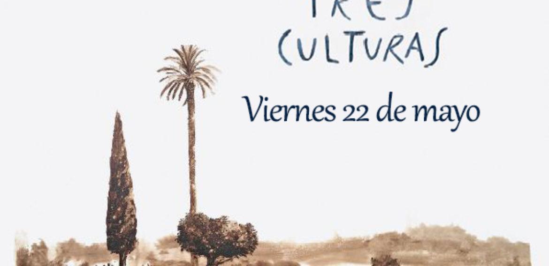 Murcia Tres Culturas. Viernes 22 de mayo