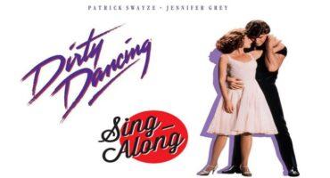 SING ALONG: Dirty Dancing